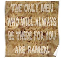 Men Who'll Always Be There for You: Ramen Poster