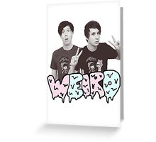 Peace Out Dan and Phil Greeting Card