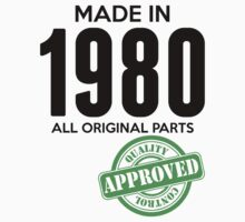 Made In 1980 All Original Parts - Quality Control Approved by LegendTLab