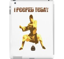 I Pooped Today! iPad Case/Skin