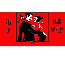 Rev Up Your Harley Photographic Print