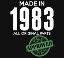 Made In 1983 All Original Parts - Quality Control Approved by LegendTLab