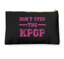Don't Stop the KPOP Studio Pouch
