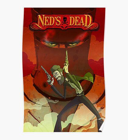 Ned's Dead Poster