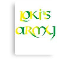 Loki's Army Canvas Print