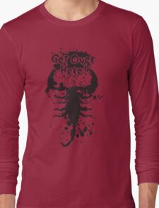 Get Over Here Long Sleeve T-Shirt