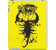 Get Over Here iPad Case/Skin