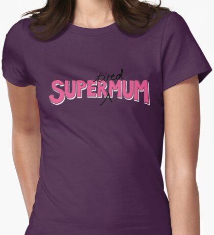 Super(tired)Mum in Pink and White Womens Fitted T-Shirt