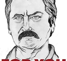 "Ron Swanson Portrait ""Bully For You"" by PhilippaDMTW"