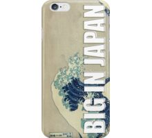Big in Japan iPhone Case/Skin