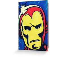 I Am Iron Man! Greeting Card