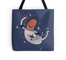 SPACE SAUSAGE IN OUTER SPACE, YAY!! Tote Bag
