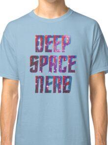 Deep Space Nerd/Deep Space Nine Classic T-Shirt
