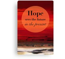 Hope Sees the Future Canvas Print