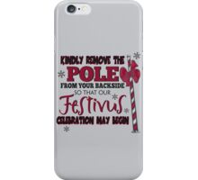 Seinfeld Inspired - Celebrate Festivus - Costanza Holiday Festivus - Merry Christmas - Festivus Pole Holidays - Parody iPhone Case/Skin