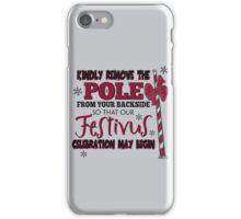 Seinfeld Inspired - Celebrate Festivus - Costanza Holiday Festivus - Merry Christmas - Festivus Pole Holidays - Parody iPhone Case/Skin
