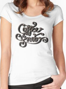 Coffee Snob Women's Fitted Scoop T-Shirt