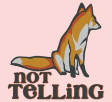 What Does the Fox Say - Ylvis Parody - Fox Say Meme - What the Fox Say - Fox Say - Not Telling Kids Clothes