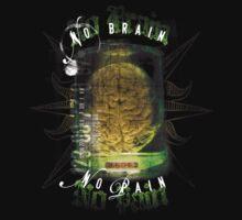 No Brain - No Pain T-Shirt