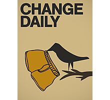 Change daily... Photographic Print