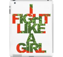 I Fight Like A Girl - PI iPad Case/Skin