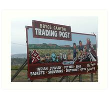 Sign Advertising Bryce Canyon Trading Post. Art Print