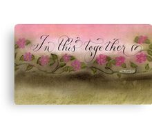 In This Together handwritten quote   Canvas Print