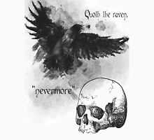 Quoth the Raven, Nevermore Unisex T-Shirt