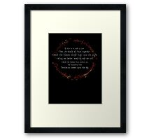 If this is to end in fire Framed Print