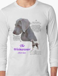 The Weimaraner (short haired) Long Sleeve T-Shirt