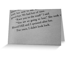 For once, I didn't look back. Greeting Card