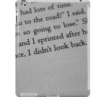 For once, I didn't look back. iPad Case/Skin