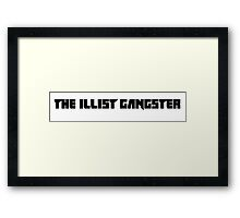 The illest gangster - Chappie Framed Print