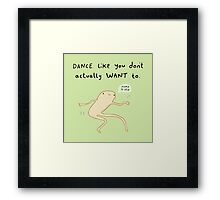 Dance Motivation Framed Print