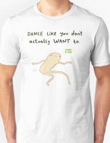 Dance Motivation Unisex T-Shirt