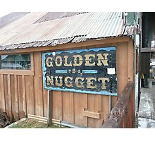 Golden Nugget Sign in Idaho City. Photographic Print