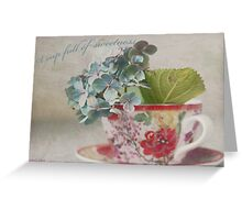 A cup full of sweetness Greeting Card