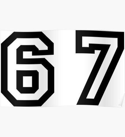 Sixty Seven Poster
