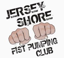 Jersey Shore Fist Pumping Club by gleekgirl