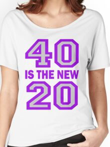40 Is The New 20 Cougar Town Women's Relaxed Fit T-Shirt