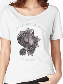They Don't Love You Women's Relaxed Fit T-Shirt