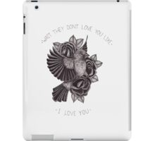 They Don't Love You iPad Case/Skin