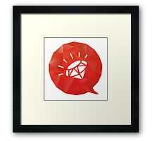 Rubyists! Let's voice out! Framed Print