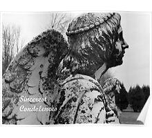 Sincerest Condolences (Card) Poster