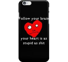 Stupid Heart iPhone Case/Skin