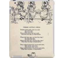 Miniature Under the Window Pictures & Rhymes for Children Kate Greenaway 1880 0032 Three Little Girls iPad Case/Skin