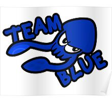 SPLATOON TEAM BLUE Poster