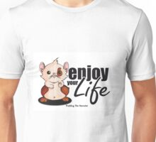 Pudding the hamster - enjoy your life Unisex T-Shirt