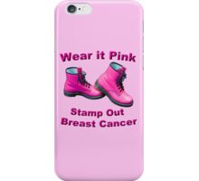 Wear It Pink Stamp Out Breast Cancer iPhone Case/Skin