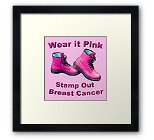 Wear It Pink Stamp Out Breast Cancer Framed Print